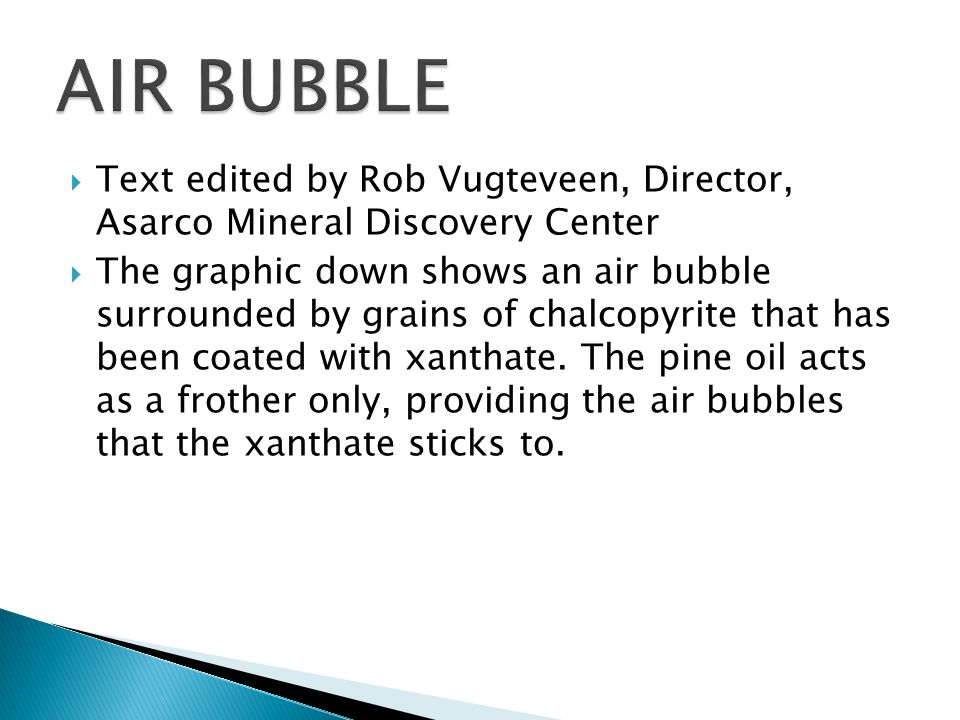 AIR BUBBLE Text edited by Rob Vugteveen, Director, Asarco Mineral Discovery Center.