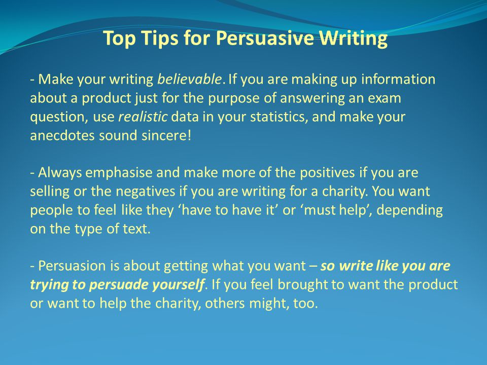 Top Tips for Persuasive Writing