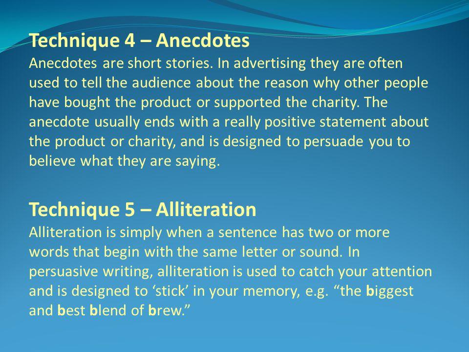 Technique 5 – Alliteration