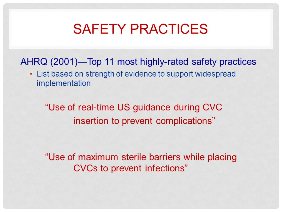 Safety practices AHRQ (2001)—Top 11 most highly-rated safety practices