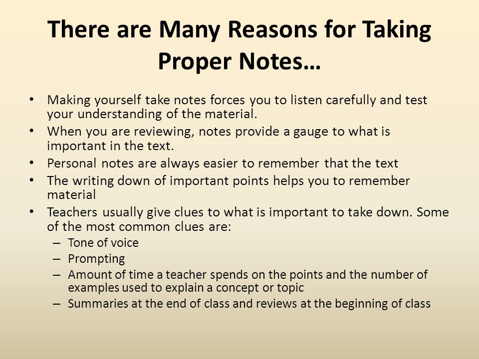 There are Many Reasons for Taking Proper Notes…