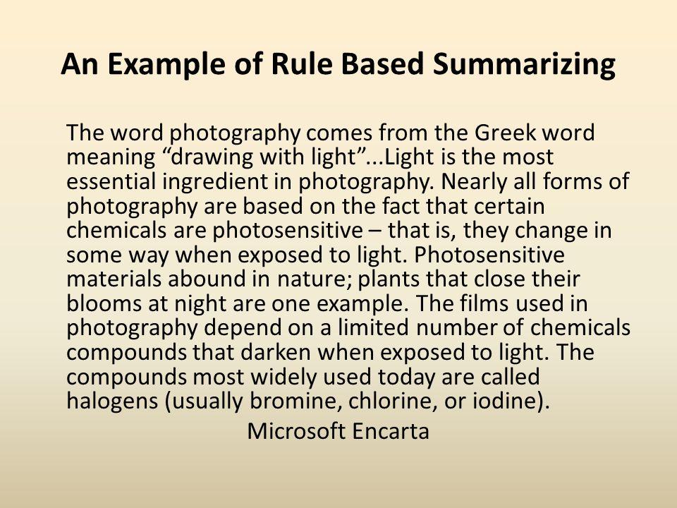 An Example of Rule Based Summarizing