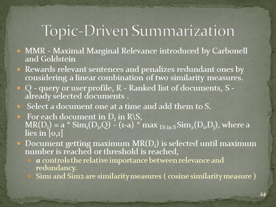 Topic-Driven Summarization