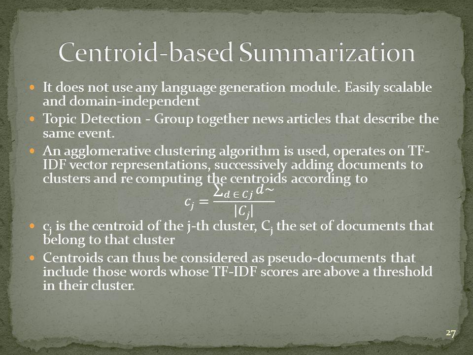 Centroid-based Summarization