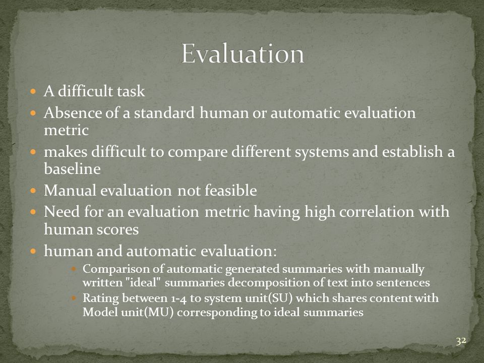 Evaluation A difficult task