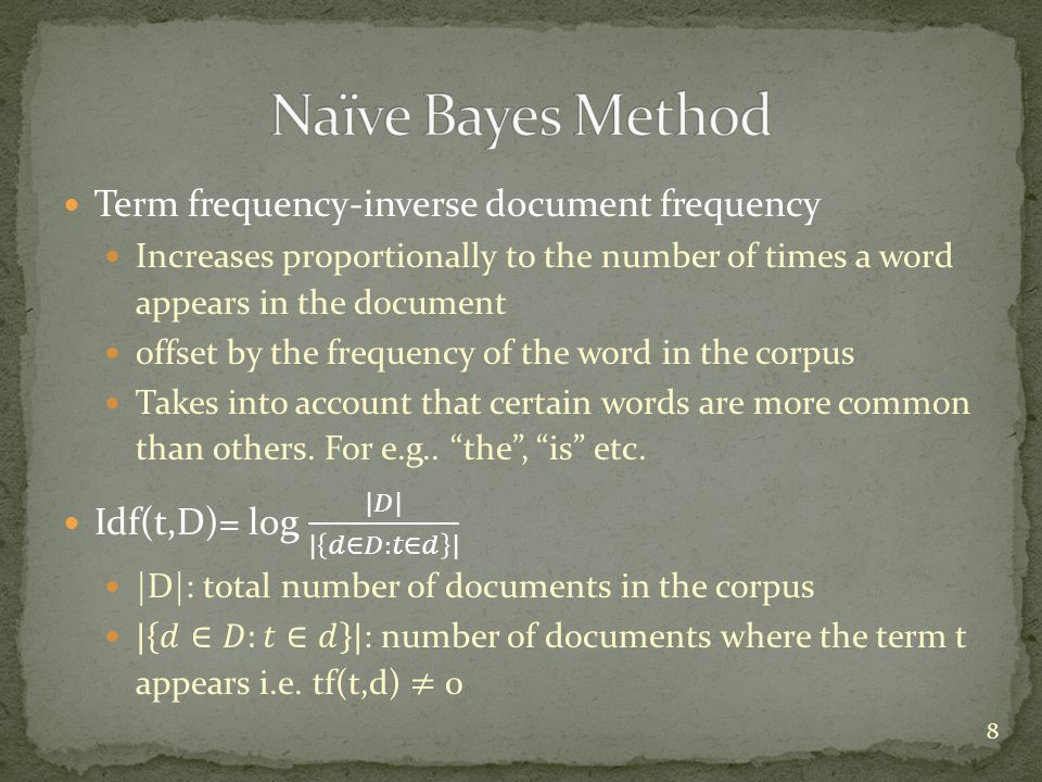 Naïve Bayes Method Term frequency-inverse document frequency