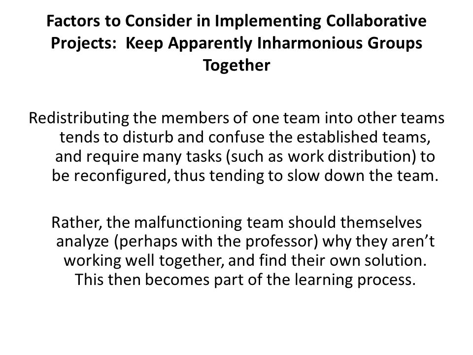 Factors to Consider in Implementing Collaborative Projects: Keep Apparently Inharmonious Groups Together