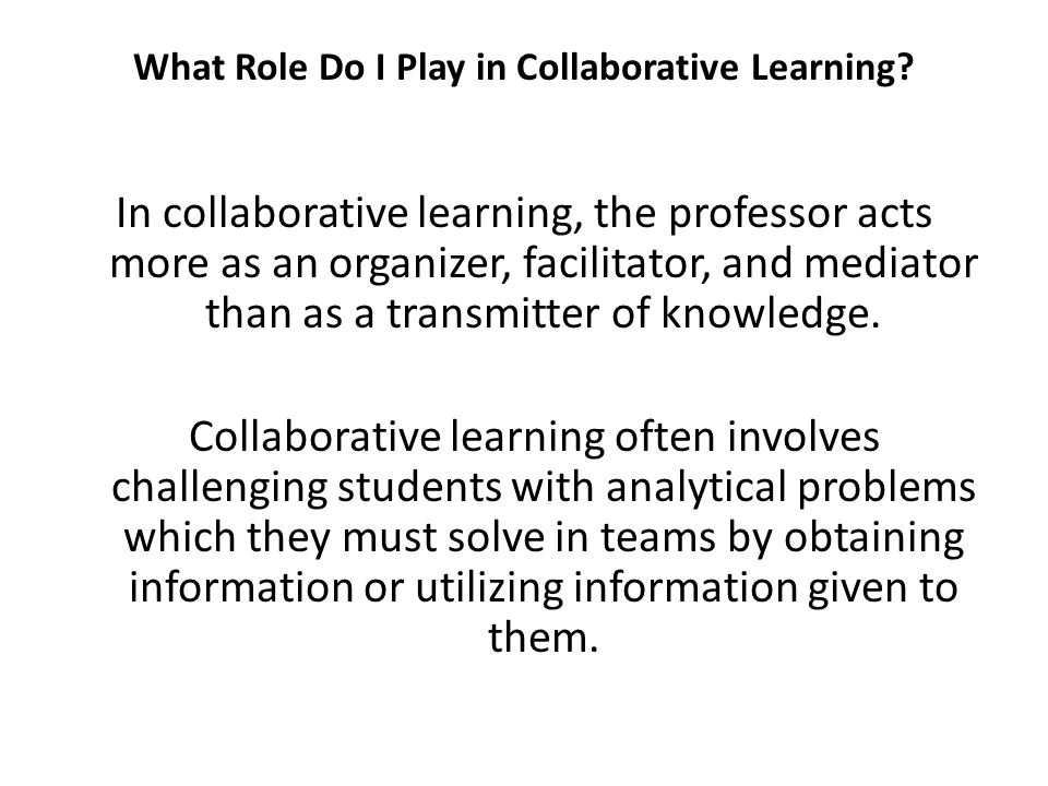 What Role Do I Play in Collaborative Learning