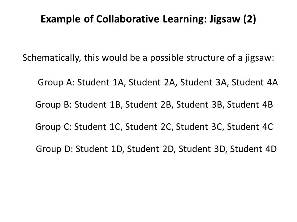Example of Collaborative Learning: Jigsaw (2)
