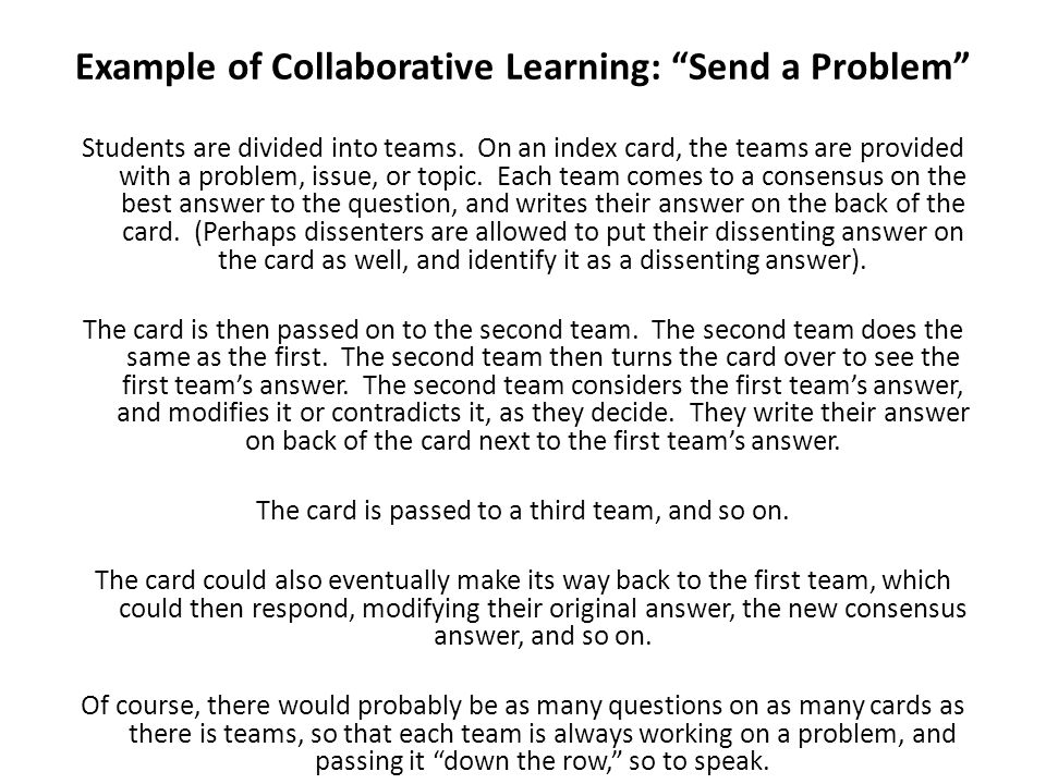 Example of Collaborative Learning: Send a Problem