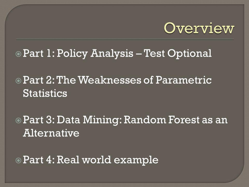 Overview Part 1: Policy Analysis – Test Optional
