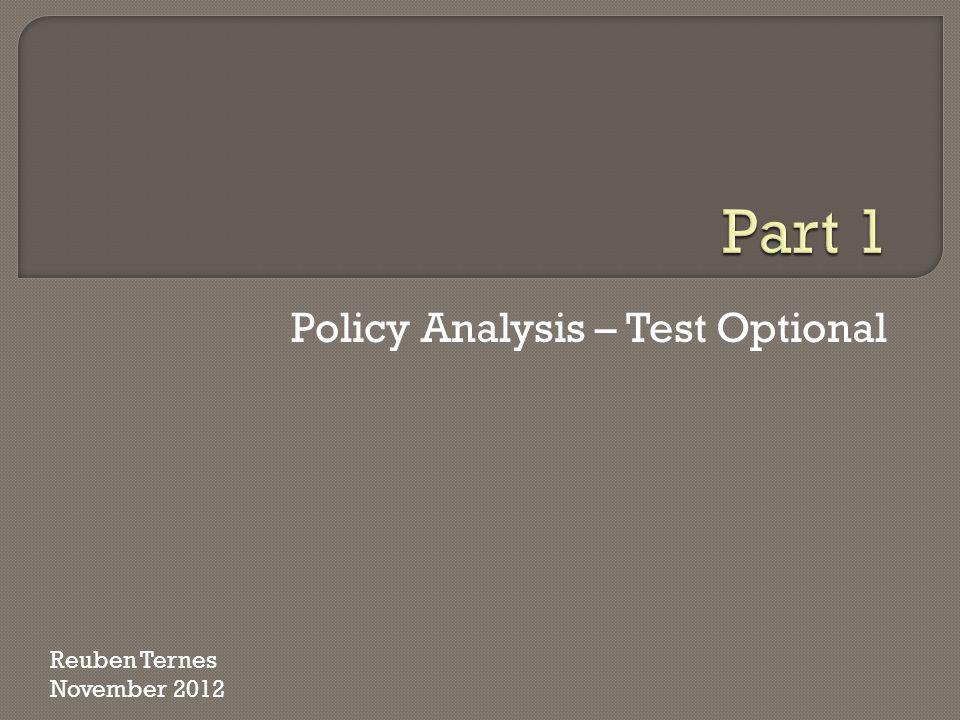 Policy Analysis – Test Optional
