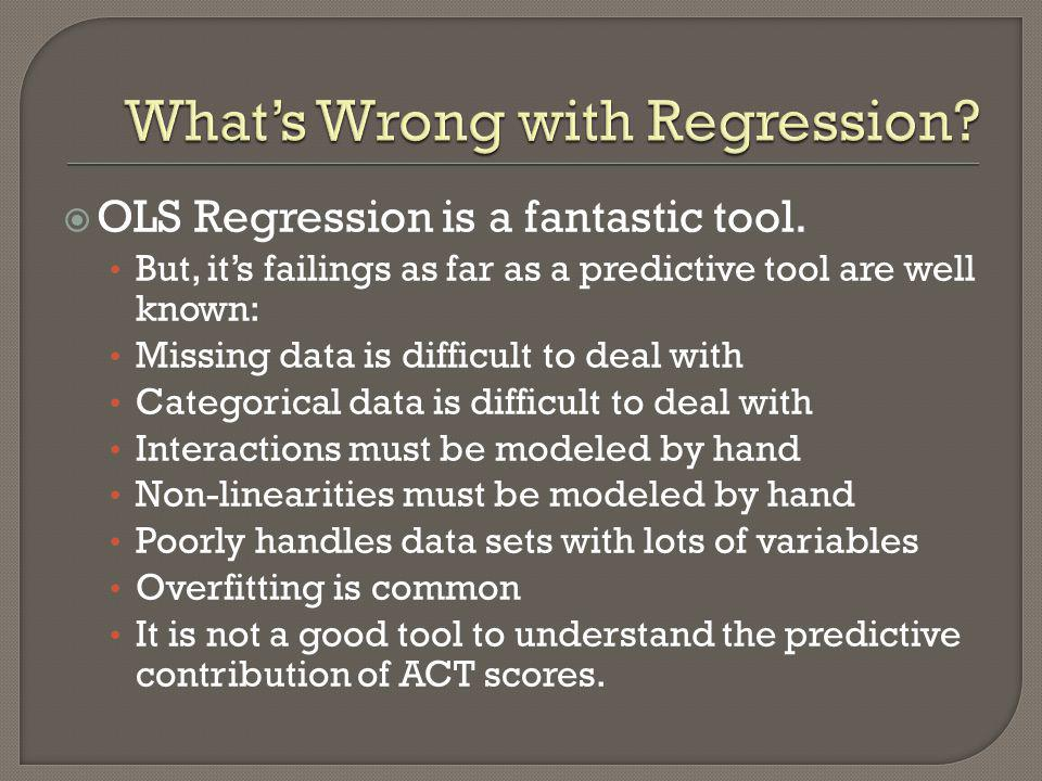 What's Wrong with Regression