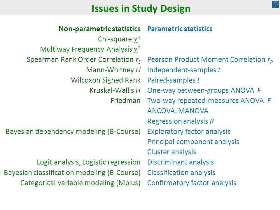 Issues in Study Design Non-parametric statistics Chi-square 2
