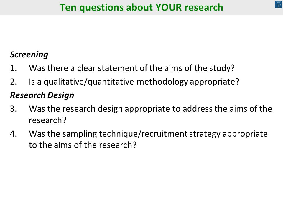 Ten questions about YOUR research