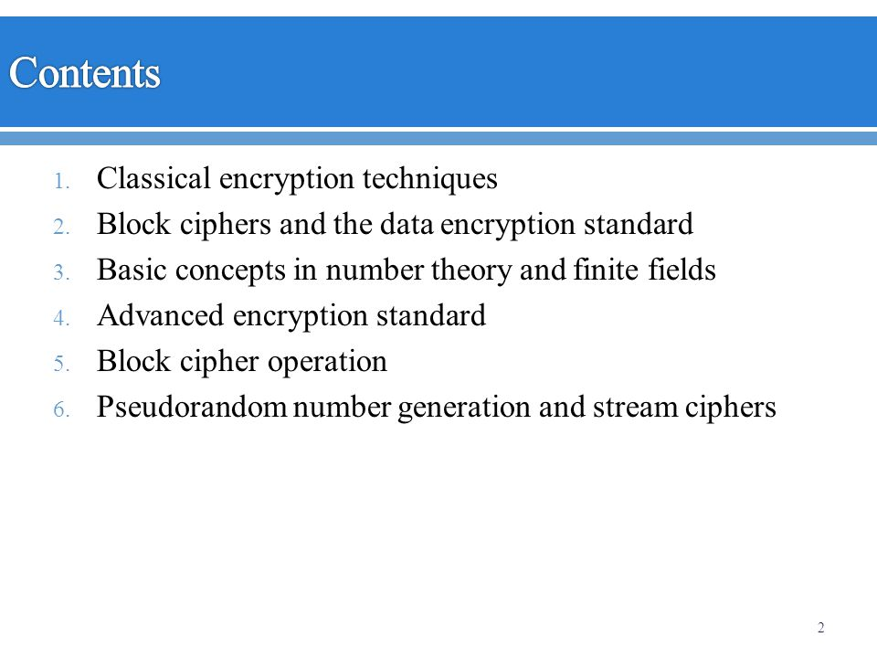 Contents Classical encryption techniques