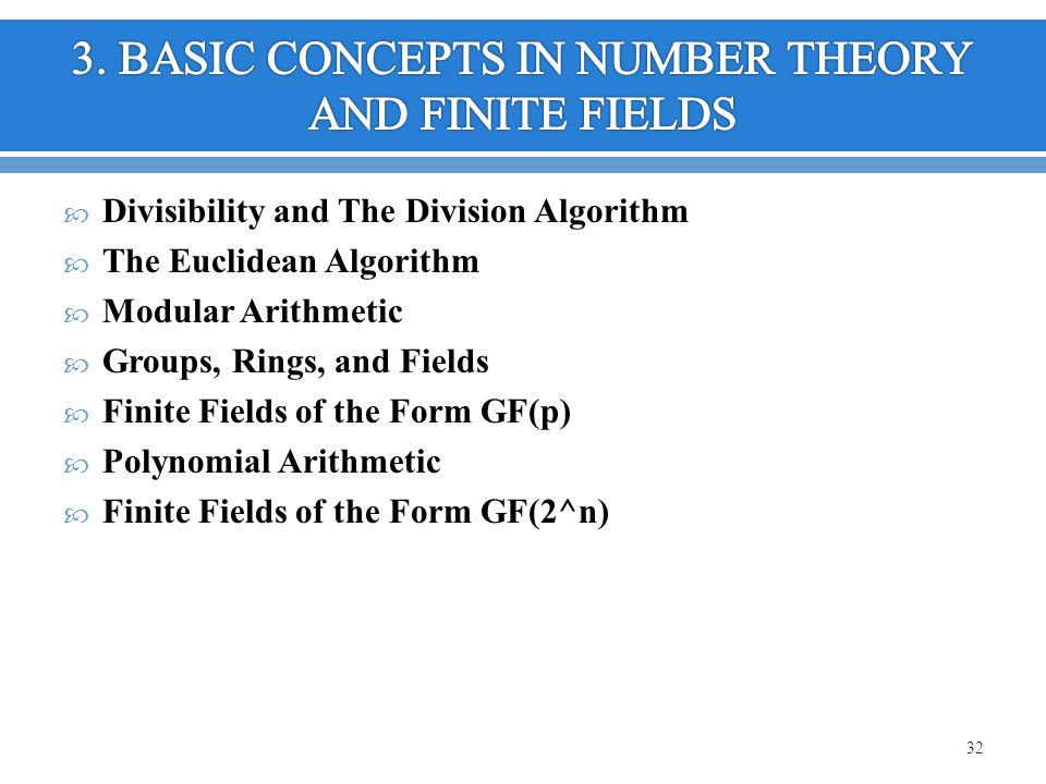 3. BASIC CONCEPTS IN NUMBER THEORY AND FINITE FIELDS