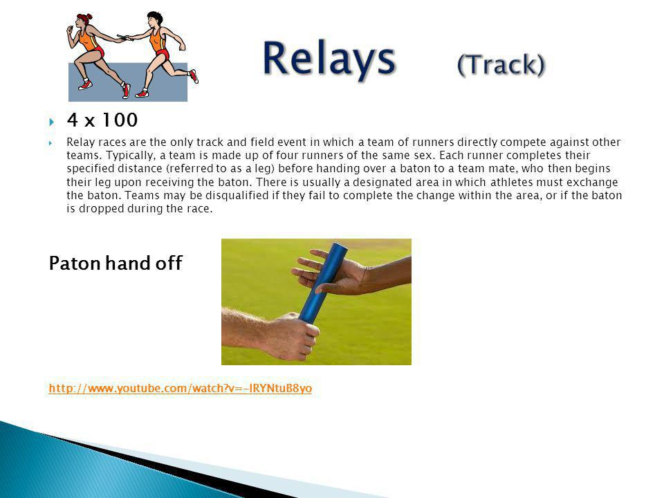 Relays (Track) 4 x 100 Paton hand off