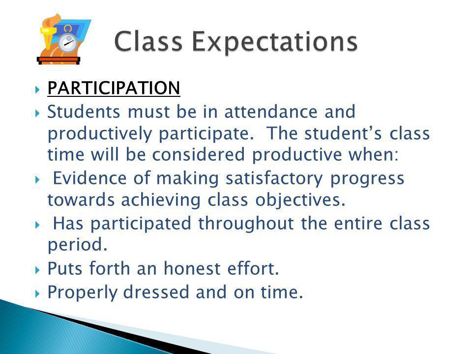 Class Expectations PARTICIPATION