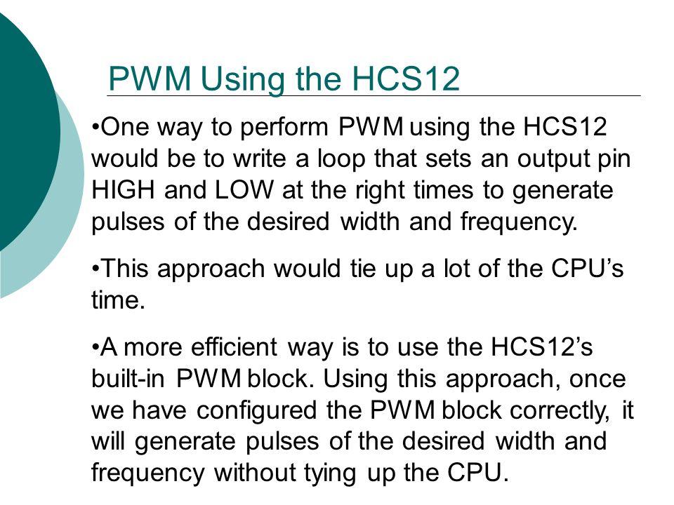 PWM Using the HCS12