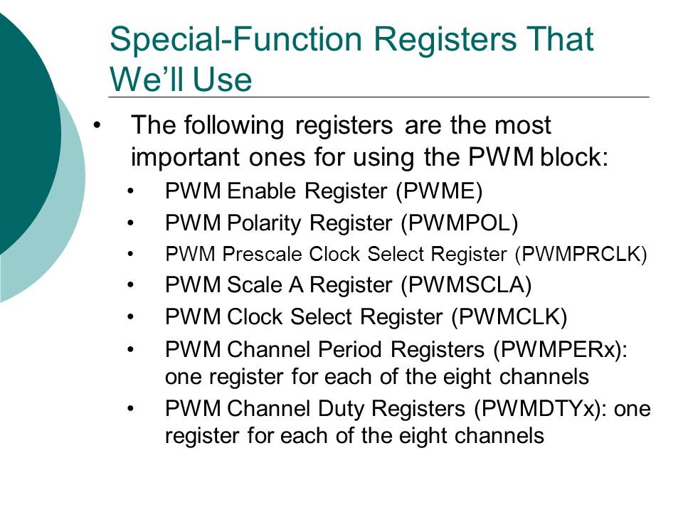 Special-Function Registers That We'll Use