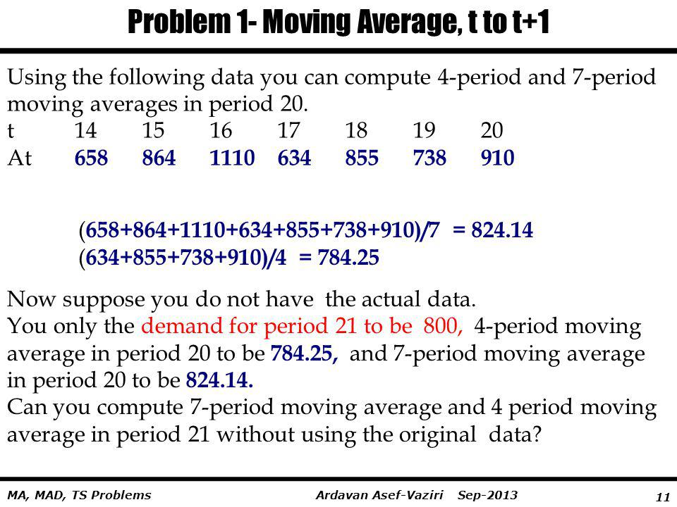 Problem 1- Moving Average, t to t+1