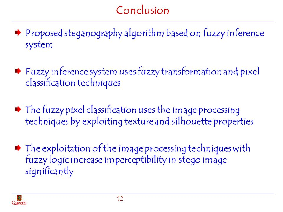 Conclusion Proposed steganography algorithm based on fuzzy inference system.