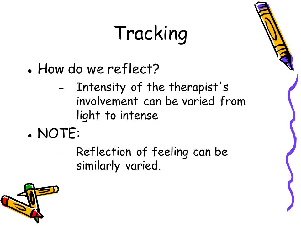 Tracking How do we reflect NOTE: