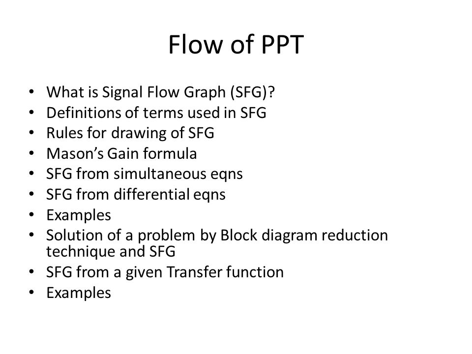 Flow of PPT What is Signal Flow Graph (SFG)