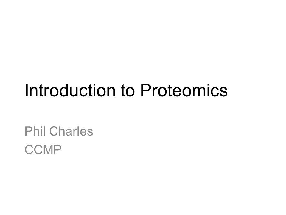 Introduction to Proteomics