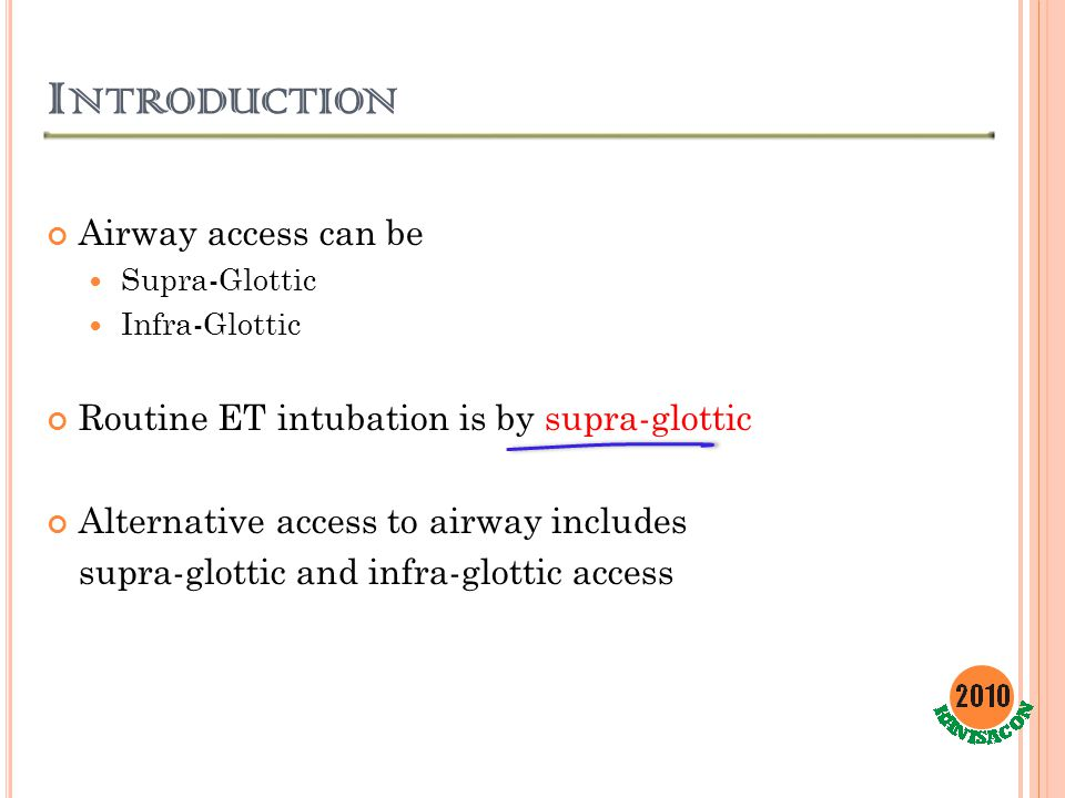 Introduction Airway access can be