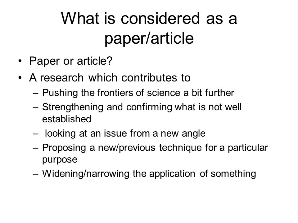 What is considered as a paper/article