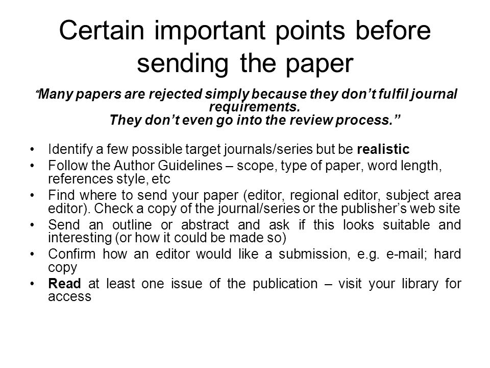 Certain important points before sending the paper