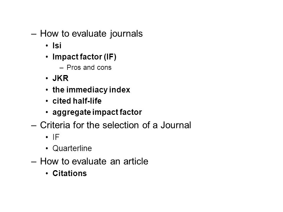 How to evaluate journals