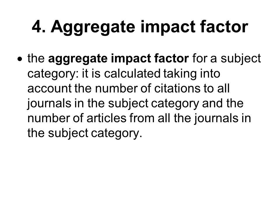 4. Aggregate impact factor
