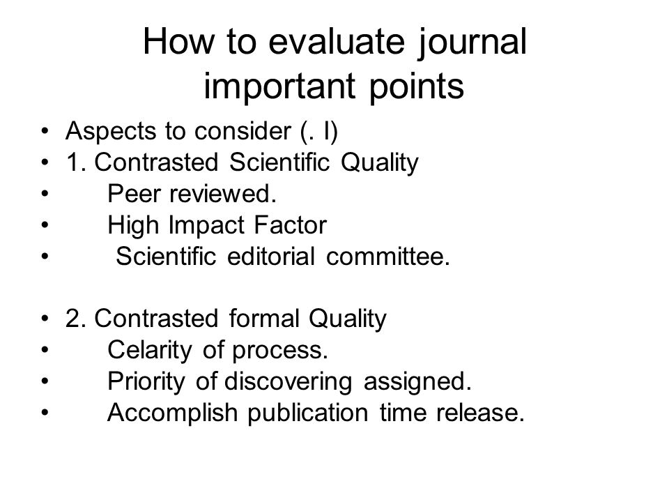 How to evaluate journal important points