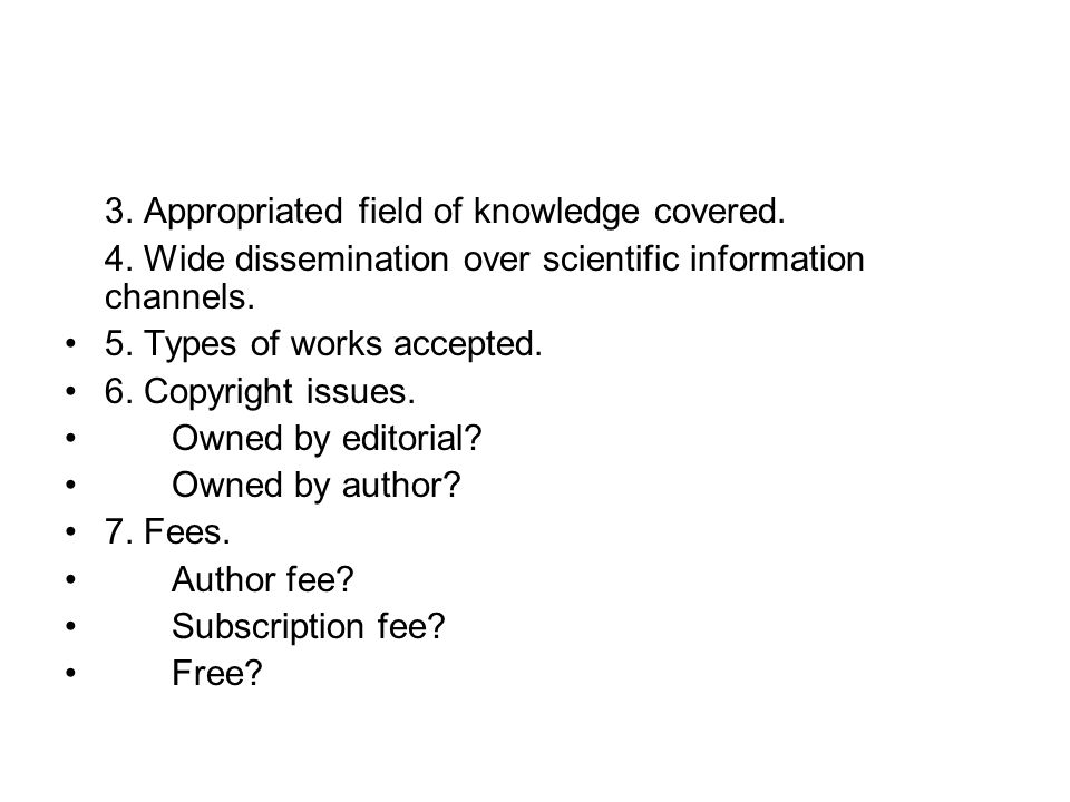3. Appropriated field of knowledge covered.