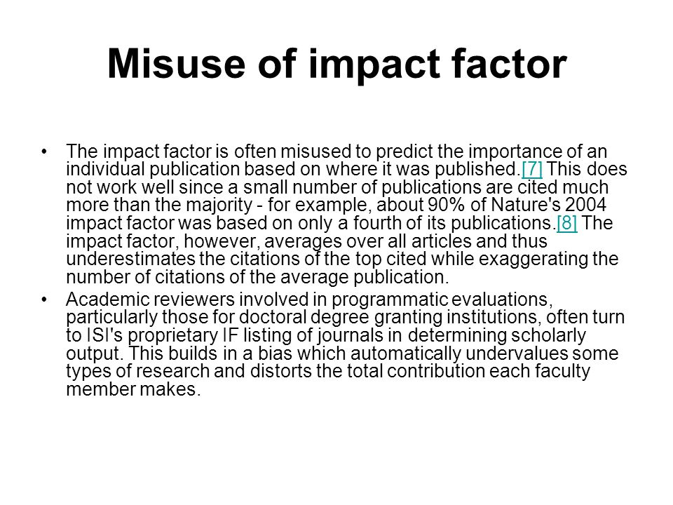Misuse of impact factor