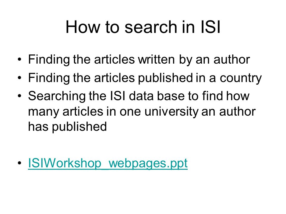 How to search in ISI Finding the articles written by an author