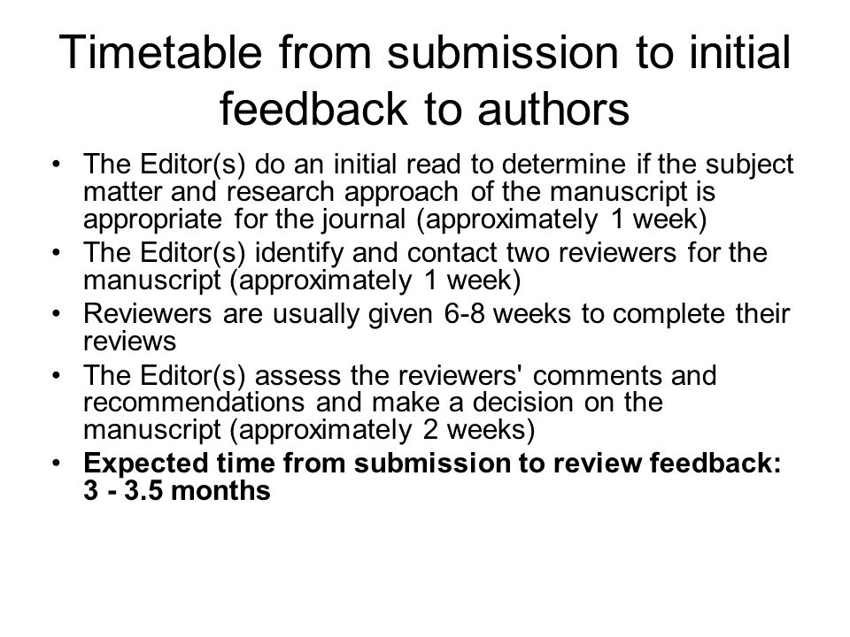 Timetable from submission to initial feedback to authors
