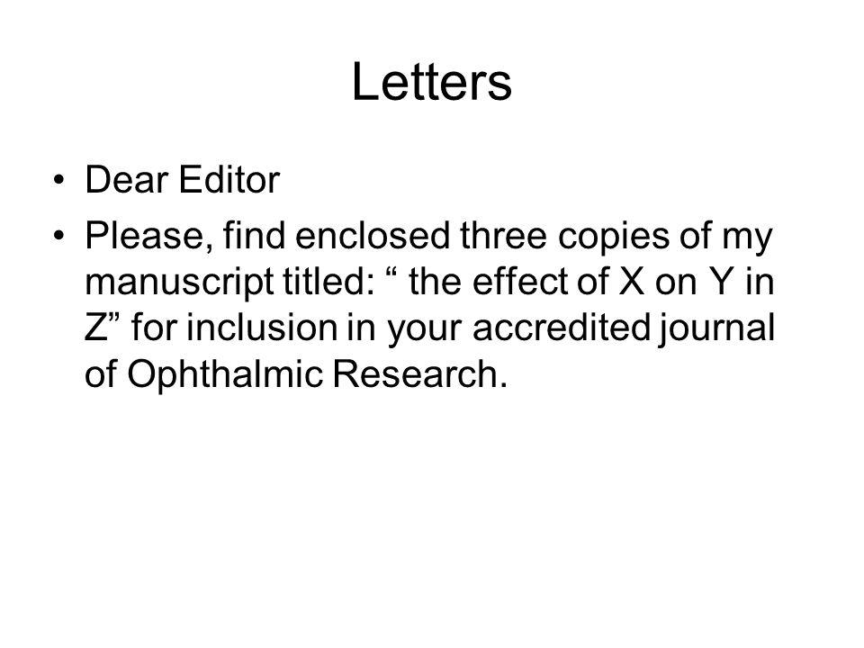Letters Dear Editor.