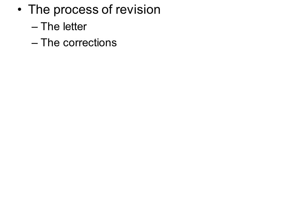 The process of revision