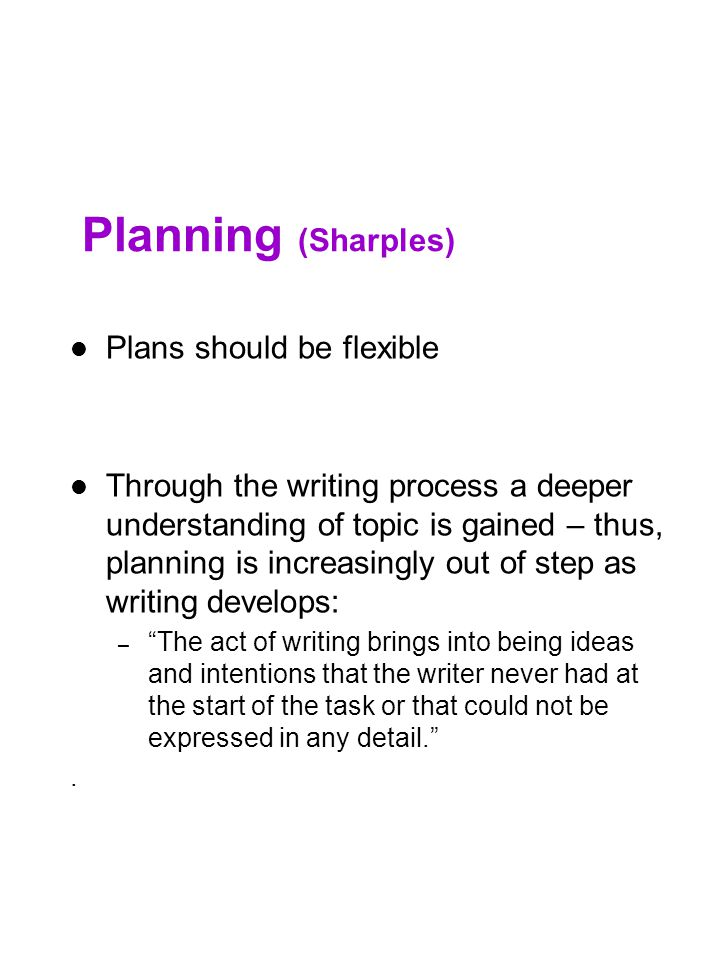 Planning (Sharples) Plans should be flexible