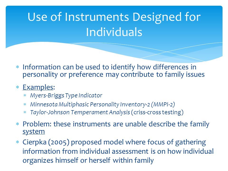 Use of Instruments Designed for Individuals