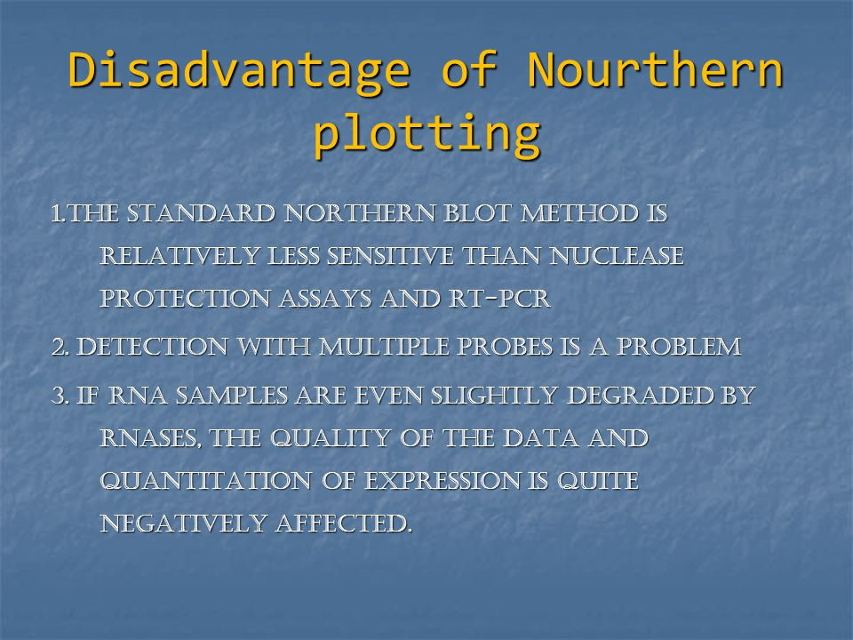Disadvantage of Nourthern plotting