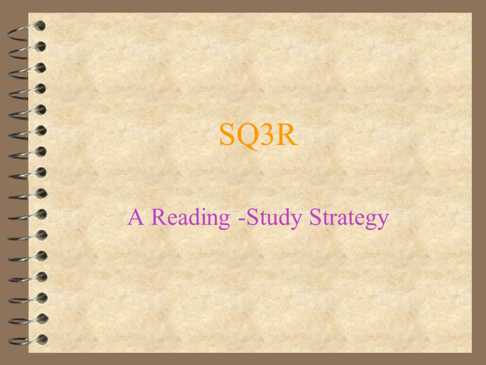A Reading -Study Strategy