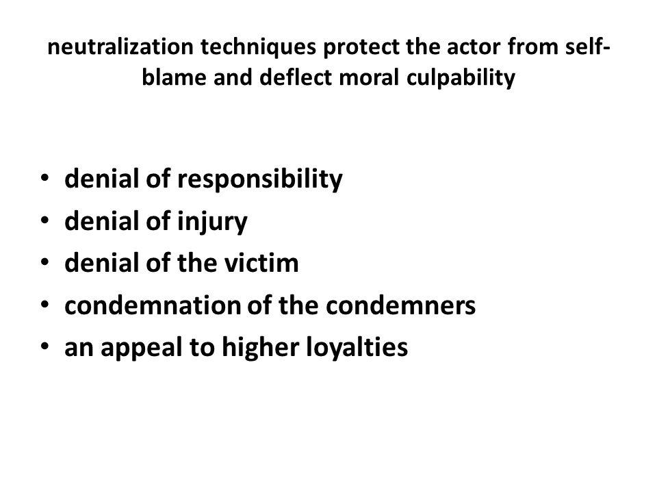 denial of responsibility denial of injury denial of the victim