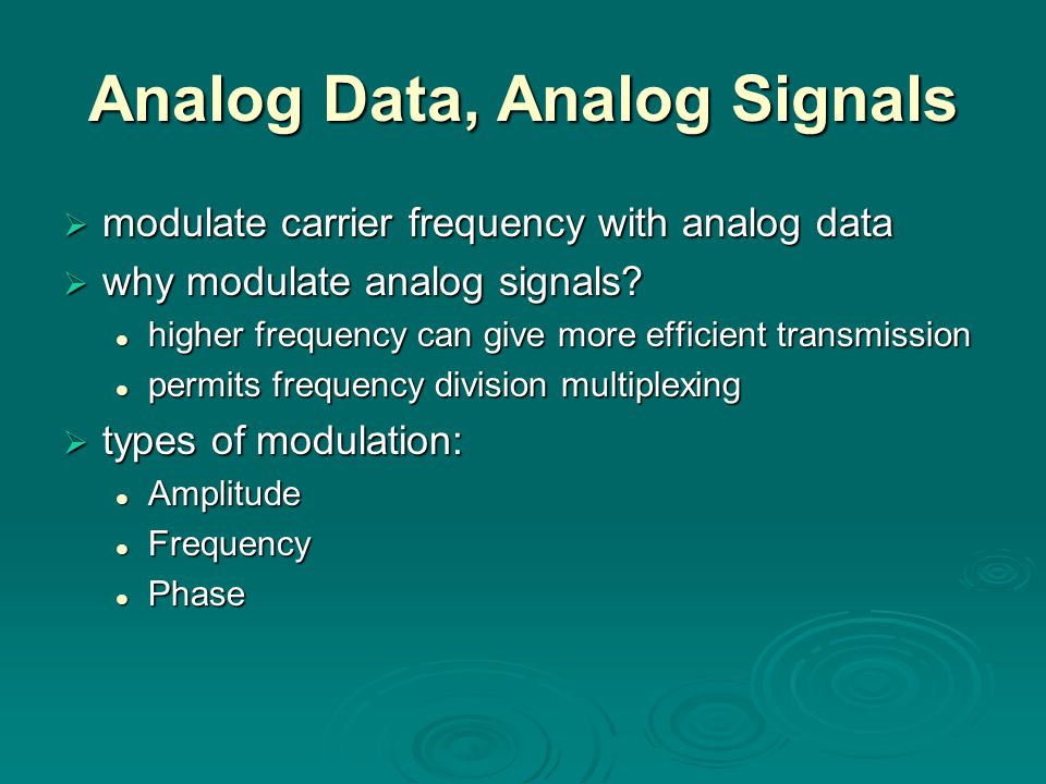 Analog Data, Analog Signals