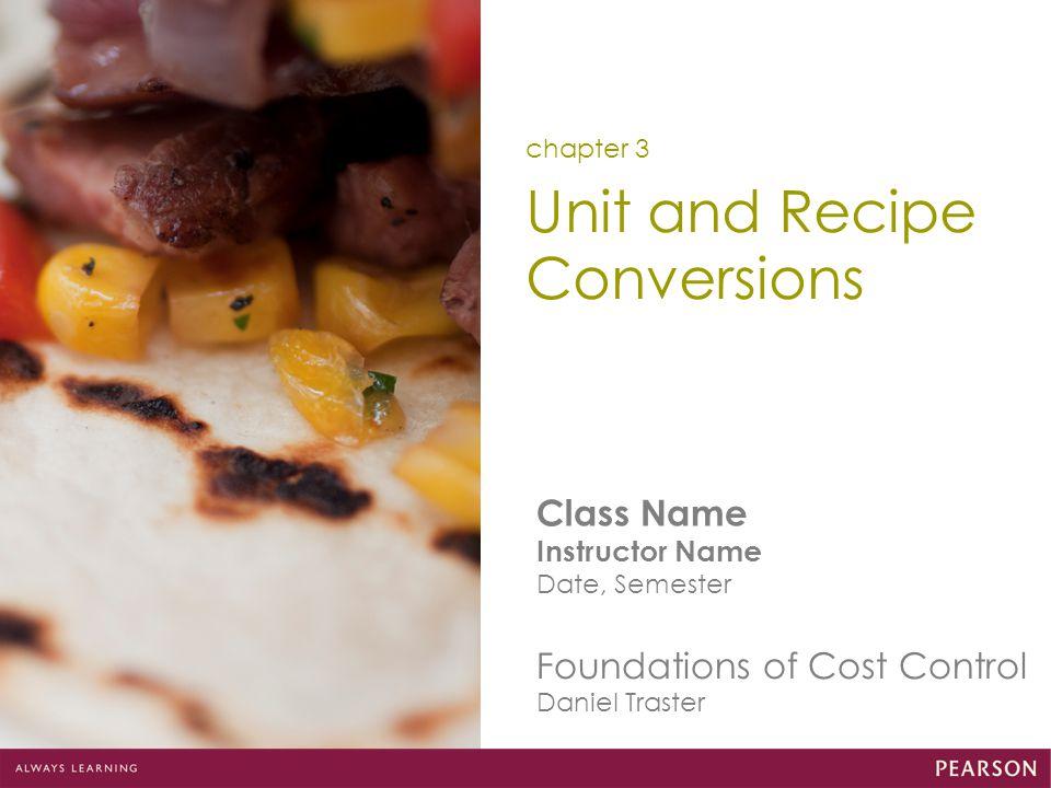Unit and Recipe Conversions
