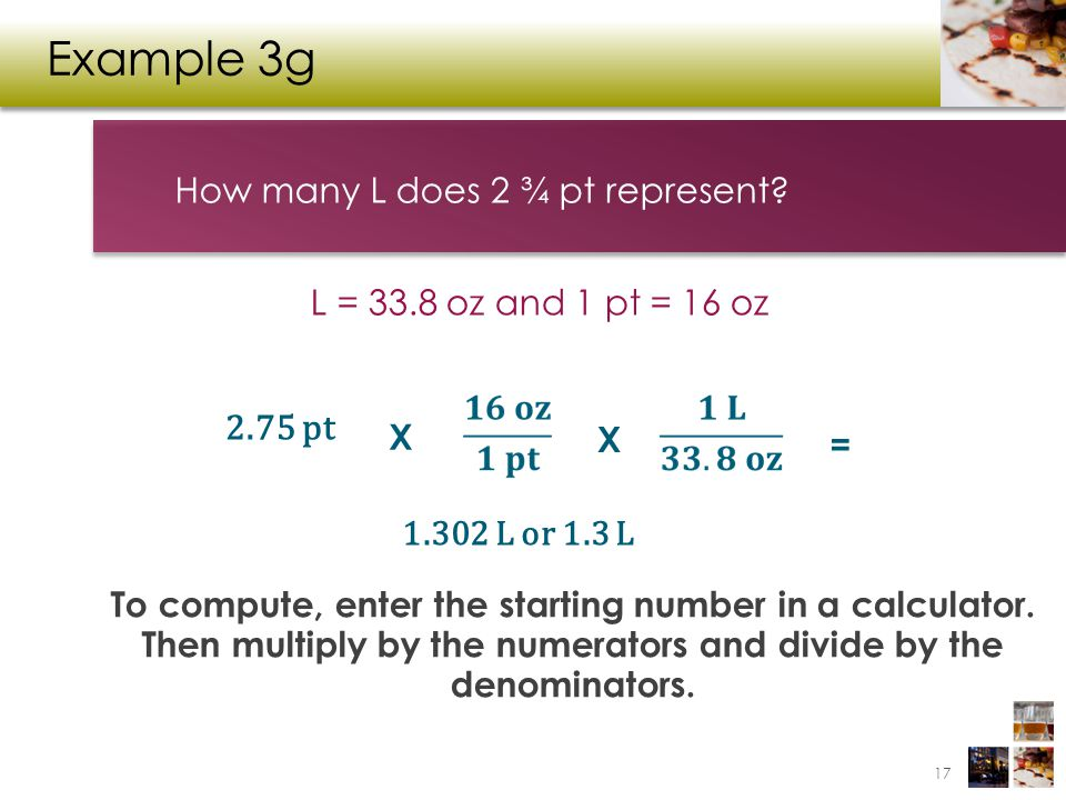 Example 3g 2.75 pt How many L does 2 ¾ pt represent